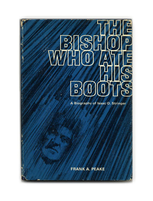 The Bishop Who Ate His Boots. Frank A. Peake.