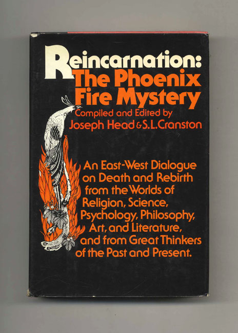 Reincarnation: The Phoenix Fire Mystery. Joseph Head, S. L. Cranston.