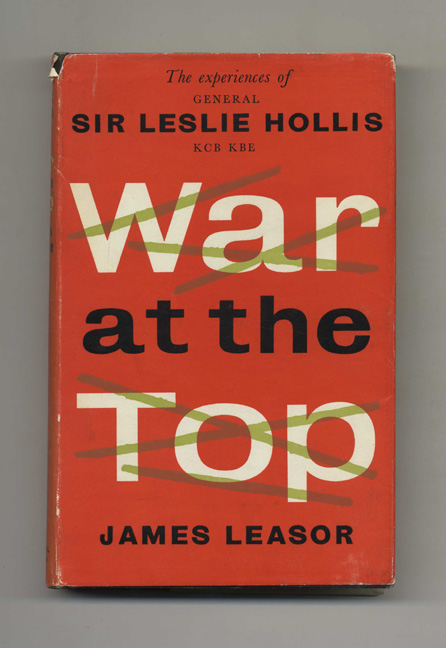 War at the Top - 1st Edition/1st Printing. James Leasor.