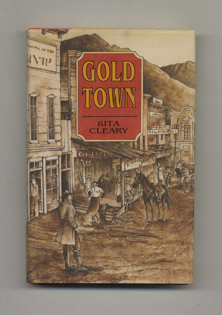 Gold Town. Rita Cleary.