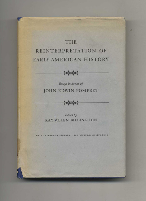 the reinterpretation of early american history essays in honor of  the reinterpretation of early american history essays in honor of john edwin pomfret ray