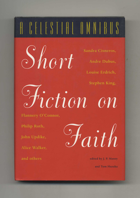 A Celestial Omnibus: Short Fiction on Faith. J. P. Maney, Tom Hazuka.