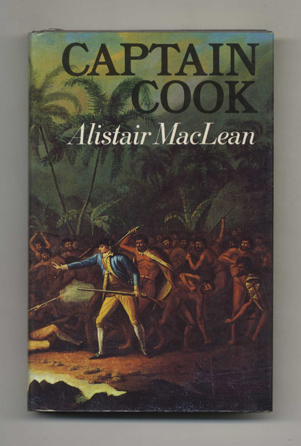 Captain Cook. Alistair MacLean.