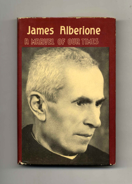 James Alberione, A Marvel of Our Times. Rev. Stephen and Lamera, Daughters Of St. Paul.