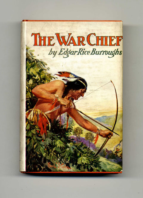 The War Chief - 1st Edition. Edgar Rice Burroughs.