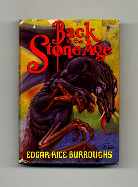 Back to the Stone Age - 1st Edition. Edgar Rice Burroughs.