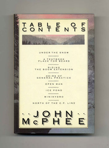 Table of Contents - 1st Edition/1st Printing. John McPhee.