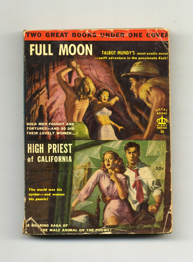 Full Moon; High Priest of California. Talbot Mundy, Charles Willeford.