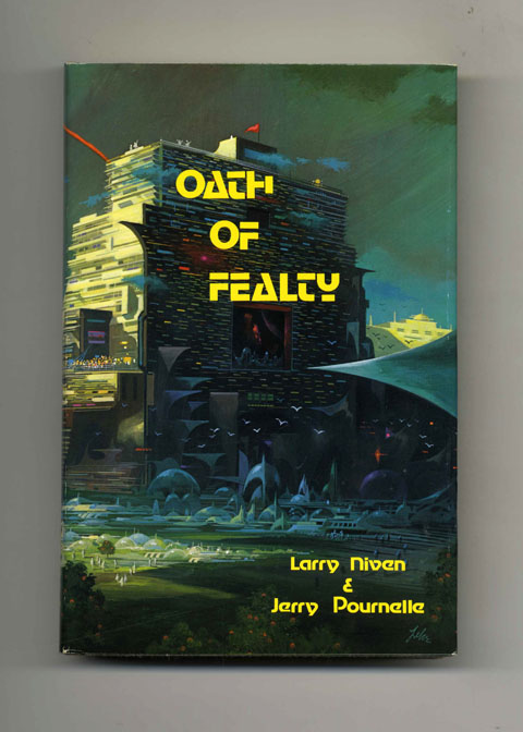 Oath of Fealty - Limited Edition. Larry Niven, Jerry Pournelle.