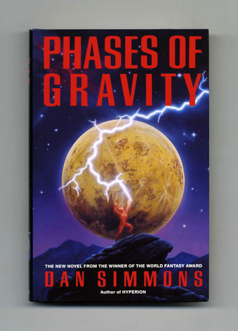 Phases of Gravity - 1st UK Edition/1st Printing. Dan Simmons.