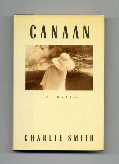 Canaan - 1st Edition/1st Printing. Charlie Smith.