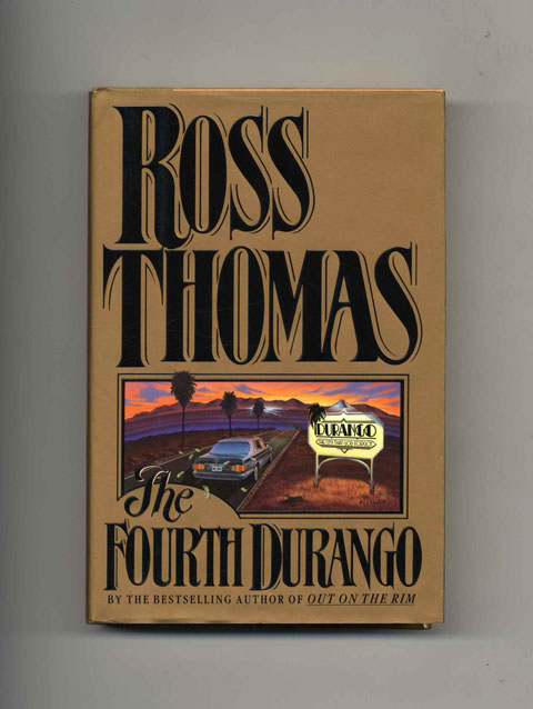 The Fourth Durango - 1st Edition/1st Printing. Ross Thomas.
