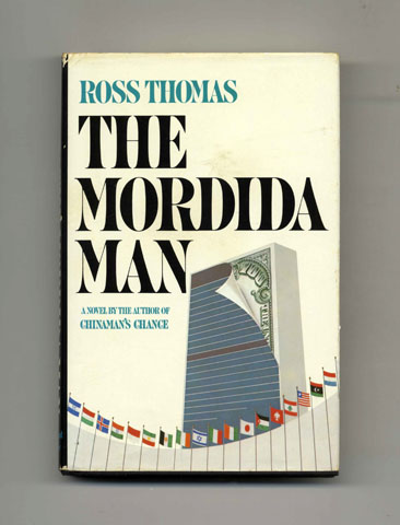 The Mordida Man - 1st Edition/1st Printing. Ross Thomas.