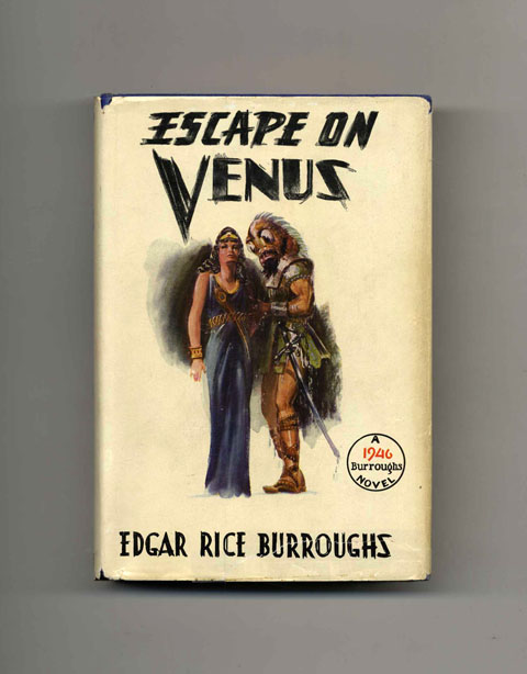 Escape on Venus - 1st Edition/1st Printing. Edgar Rice Burroughs.