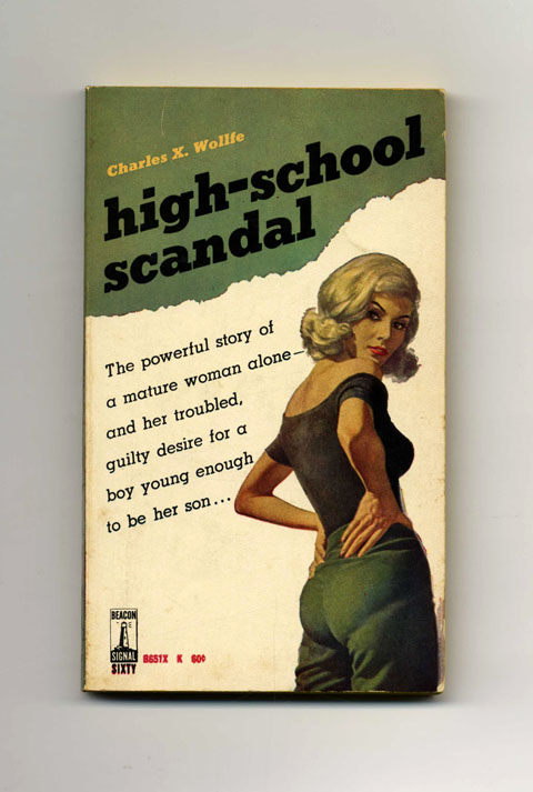 High-School Scandal - 1st Edition/1st Printing. Charles X. Wollfe.