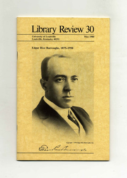 Library Review 30: Edgar Rice Burroughs, 1875-1950 - 1st Edition/1st Printing. George T. McWhorter.