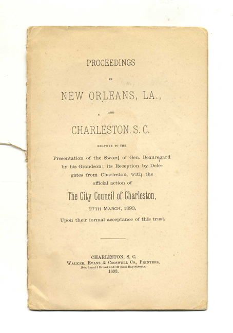 Proceedings At New Orleans, La. And Charleston, S. C. The City Council of Charleston.