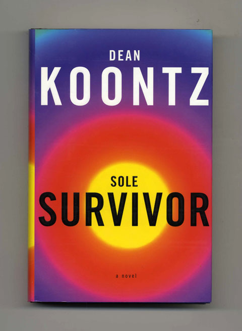Sole Survivor - 1st Edition/1st Printing. Dean Koontz.