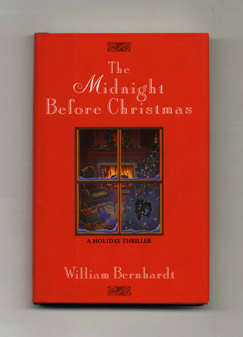 The Midnight before Christmas - 1st Edition/1st Printing. William Bernhardt.