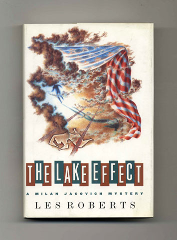 The Lake Effect - 1st Edition/1st Printing. Les Roberts.