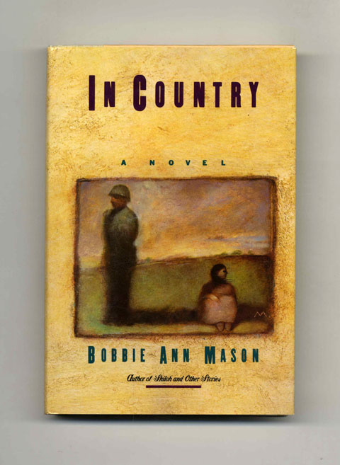 In Country - 1st Edition/1st Printing. Bobbie Ann Mason.
