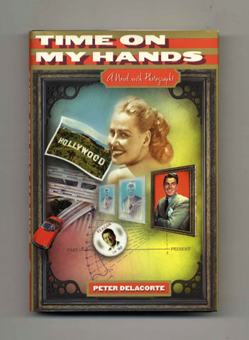 Time on My Hands - 1st Edition/1st Printing. Peter Delacorte.
