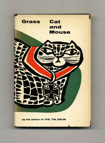 Cat and Mouse - 1st US Edition/1st Printing. Günter Grass.