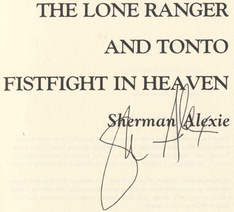 "the lone ranger and tonto fist Jw: ""the lone ranger and tonto fistfight in heaven"" is twenty your e-mail  sent me scurrying to my signed copy i looked at the jacket photo."