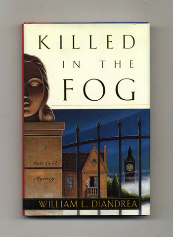 Killed in the Fog - 1st Edition/1st Printing. William L. DeAndrea.