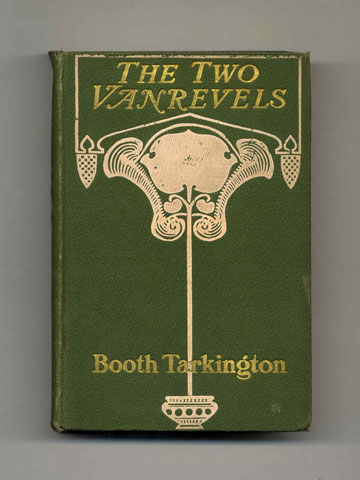 The Two Vanrevels - 1st Edition/1st Printing. Booth Tarkington.