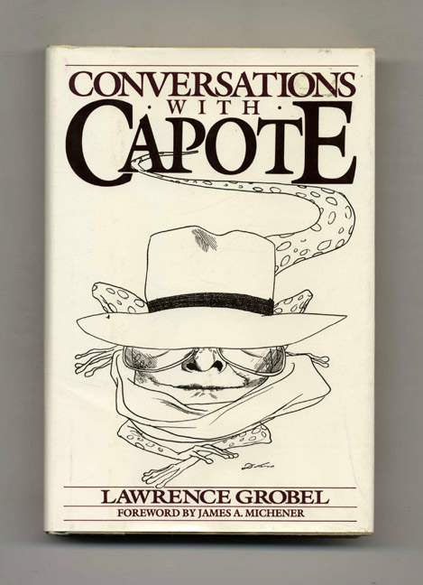 Conversations with Capote. Lawrence Grobel.