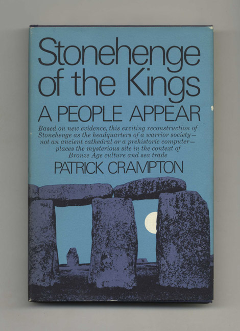 Stonehenge of the Kings: A People Appear - 1st US Edition/1st Printing. Patrick Crampton.