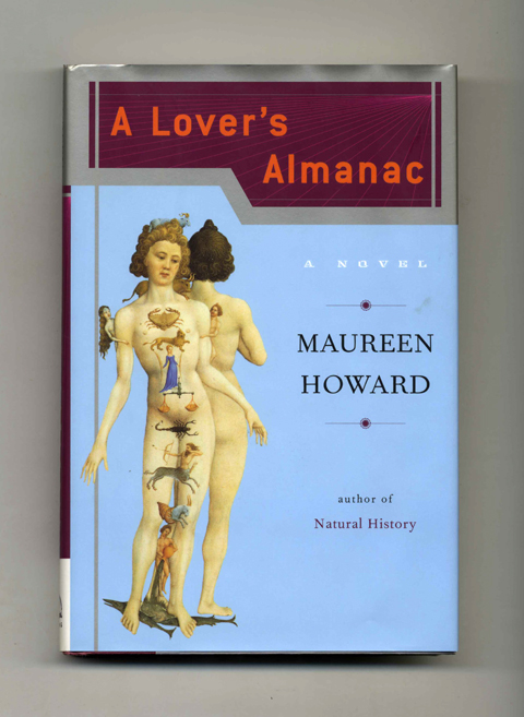 A Lover's Almanac. Maureen Howard.