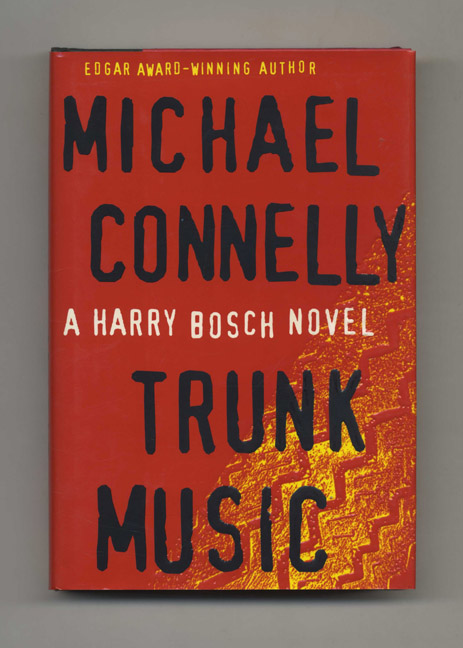 Trunk Music - 1st Edition/1st Printing. Michael Connelly.