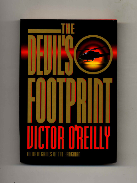 The Devil's Footprint -1st Edition/1st Printing. Victor O'Reilly.
