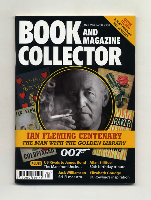 "Book and Magazine Collector, May 2008, No. 294: ""Ian Fleming Centenary: The Man with the Golden Library"" - 1st Edition/1st Printing. Alan Lewis."