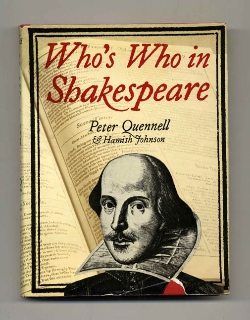 Who's Who in Shakespeare - 1st Edition/1st Printing. Peter Quennell, Hamish Johnson.
