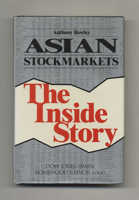 Asian Stockmarkets: The Inside Story - 1st Edition/1st Printing. Anthony Rowley.