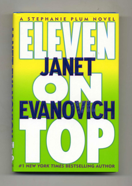 Eleven on Top - 1st Edition/1st Printing. Janet Evanovich.
