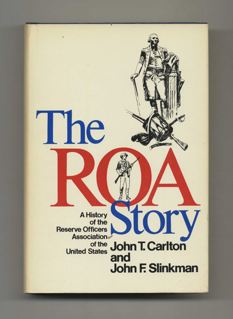 Elegant The ROA Story: A History Of The Reserve Officers Association Of The United  States
