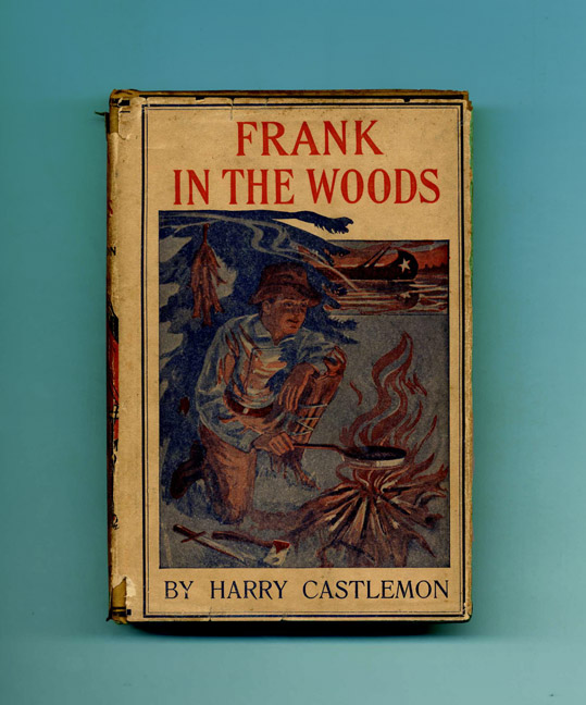 Frank in the Woods. Harry Castlemon.