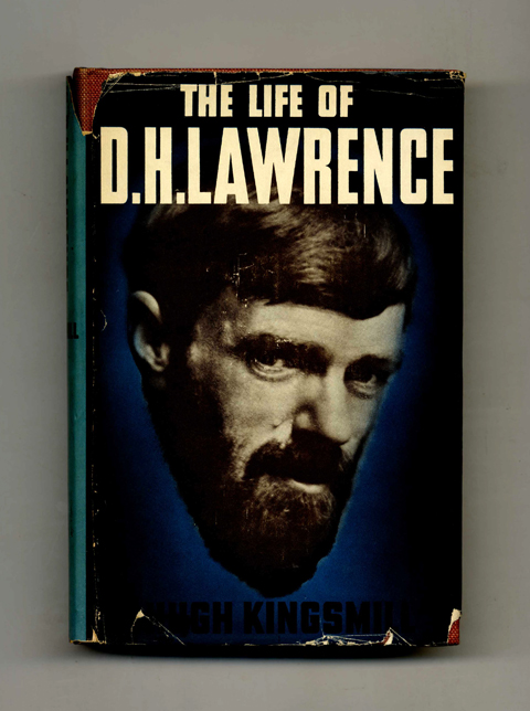 The Life of D. H. Lawrence - 1st Edition/1st Printing. Hugh Kingsmill.