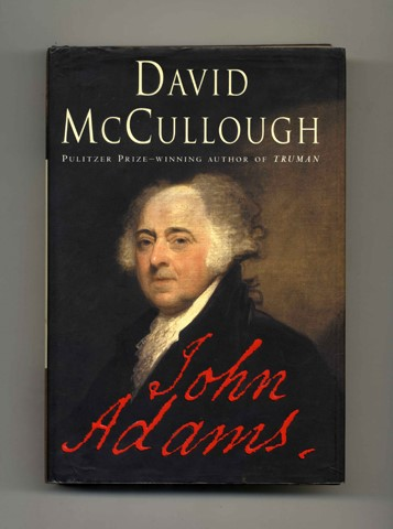 John Adams. David McCullough.