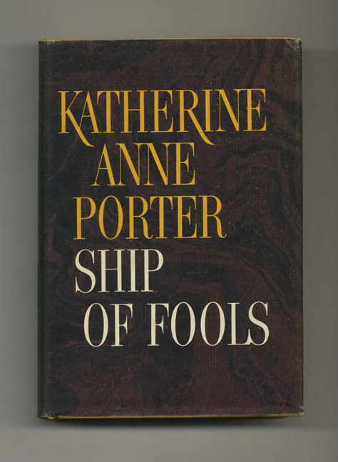 Ship of Fools - 1st Edition/1st Printing. Katherine Anne Porter.