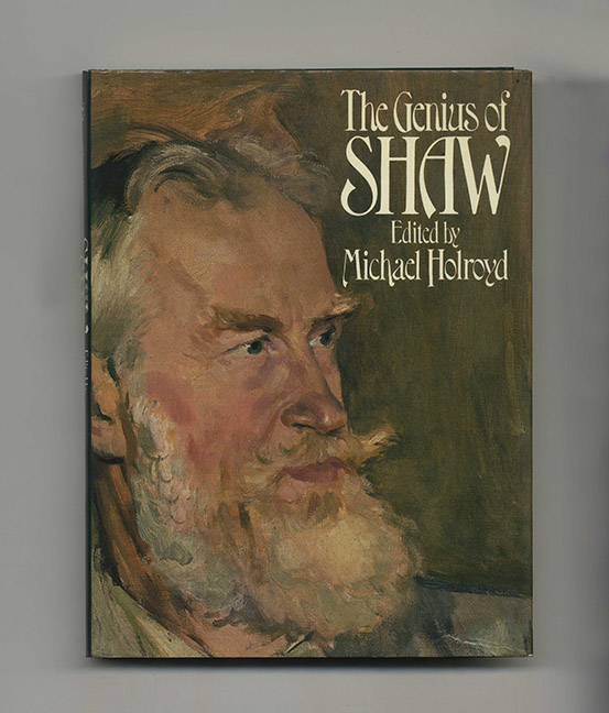 The Genius of Shaw - 1st US Edition/1st Printing. Michael Holroyd.