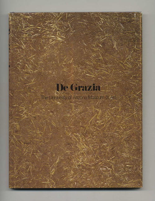 The University of Arizona Museum of Art - 1st Edition/1st Printing. Ted De Grazia.