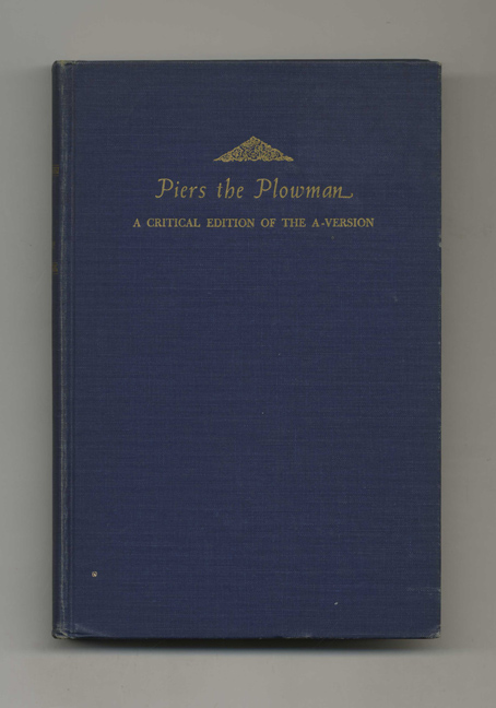 Piers the Plowman: a Critical Edition of the A-Version - 1st Edition/1st Printing. Thomas A. Knott, David C. Fowler.