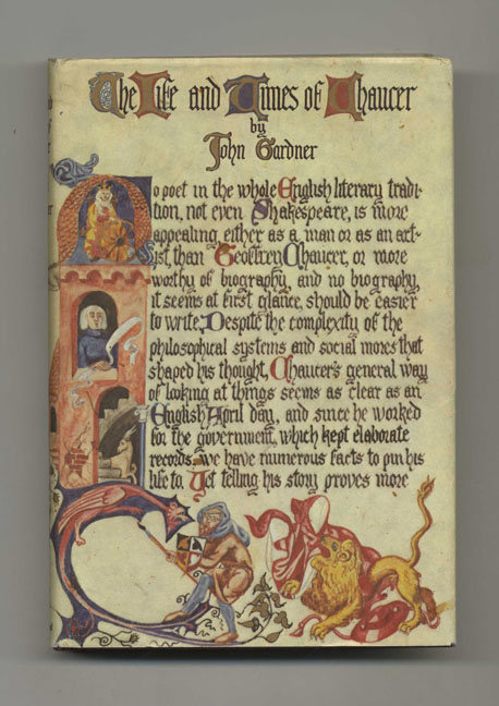 The Life and Times of Chaucer - 1st Edition/1st Printing. John Gardner.