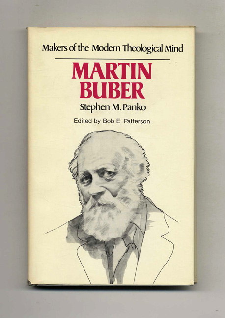 Makers of the Modern Theological Mind: Martin Buber. Stephen M. Panko.