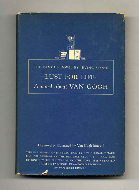 Lust For Life: A Novel of Vincent Van Gogh. Irving Stone.